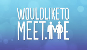 Would Like To Meet